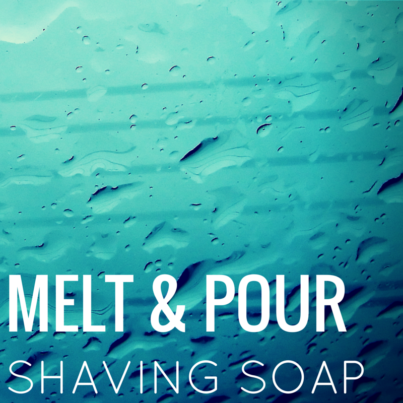 melt and pour shaving soap