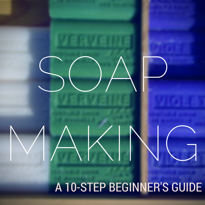 soap making beginners guide